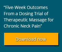 """""""Five-Week Outcomes From a Dosing Trial of Therapeutic Massage for Chronic Neck Pain"""""""